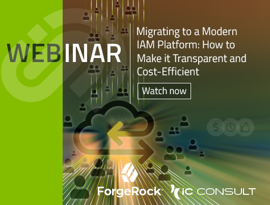 Webinar: Migrating to a modern IAM Platform - how to make it transparent and cost-efficient. Watch now.