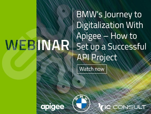 Webinar: BMW's Journey to Digitalization With Apigee - How to Set up a Successful API Project