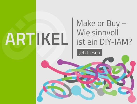 Artikel: Make or Buy – Wie sinnvoll ist ein DIY-IAM?