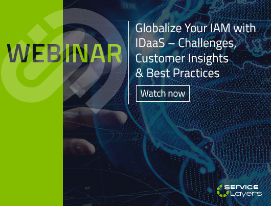 Webinar: Globalize Your IAM with IDaaS – Challenges, Customer Insights & Best Practices