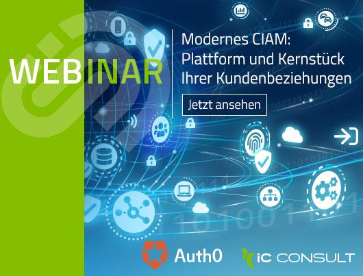Webinar: Modernes CIAM - Plattform und Kernstück Ihrer Kundenbeziehungen