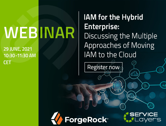 Webinar: IAM for the Hybrid Enterprise - Discussing the Multiple Approaches of Moving IAM to the Cloud