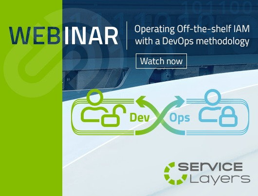 Webinar: Operating Off-the-shelf IAM with a DevOps methodology. Watch now.